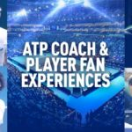 ATP Coach & Player Fan Experiences